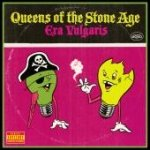 Era Vulgaris dalszövegek / Queens of The Stone Age