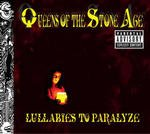 Lullabies to Paralyze dalszövegek / Queens of The Stone Age