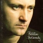 ...But Seriously dalszövegek / Phil Collins