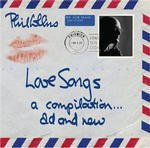 Love Songs: A Compilation Old & New dalszövegek / Phil Collins