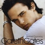 Go Your Own Way dalsz�vegek / Gareth Gates