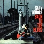Back To The Blues dalszövegek / Gary Moore