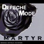Martyr, Pt. 2 [CD-SINGLE] dalszövegek / Depeche Mode