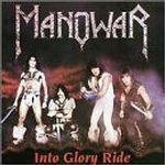 Into Glory Ride dalsz�vegek / Manowar