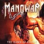 The Dawn Of Battle dalsz�vegek / Manowar