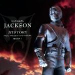 History Past, Present and Future Book I dalszövegek / Michael Jackson