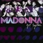 Get Together: Single dalszövegek / Madonna